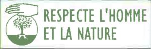 Produit qui respecte l'Homme et la Nature