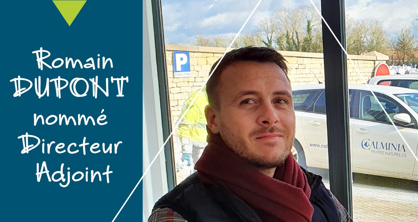 Romain DUPONT nommé Directeur Adjoint de CALMINIA®